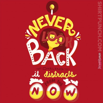 I Never Look Back
