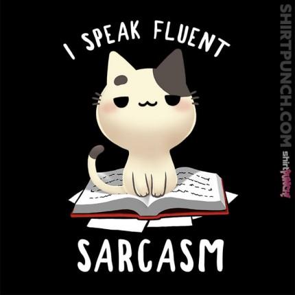 Fluent Sarcasm