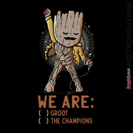 We Are Groot The Champions