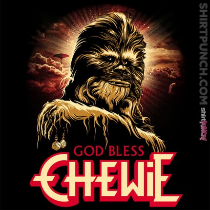 God Bless Chewie