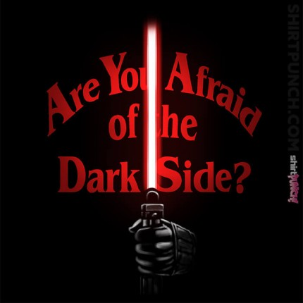 Afraid Of The Dark Side