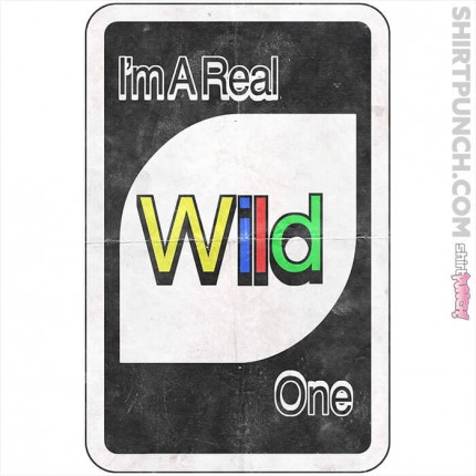 I'm a Real Wild One