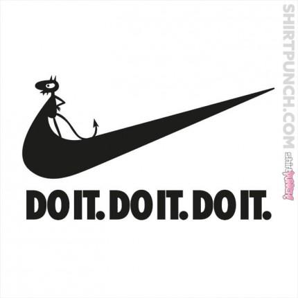 Do It. Do It. Do It.