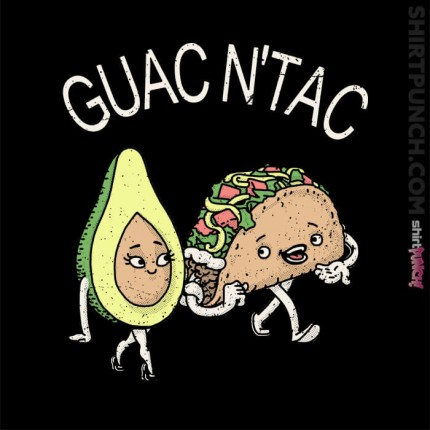 Guac and Tac