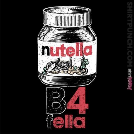 Nutella B4 Fella