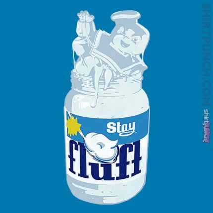 Stay Fluft