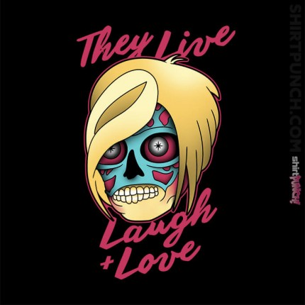 They Live Laugh And Love