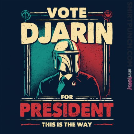 Djarin For President