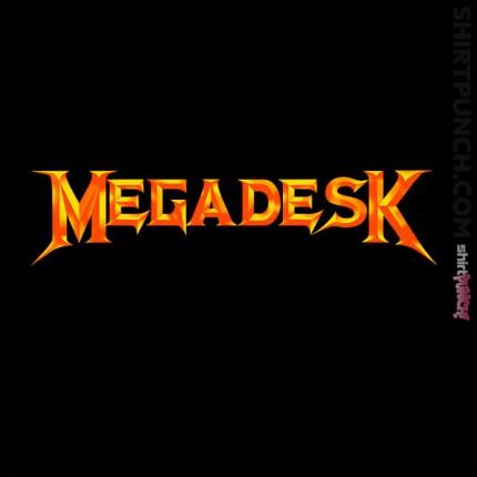 Megadesk
