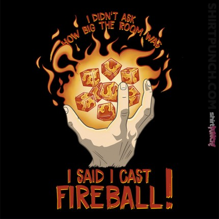 I Cast Fireball
