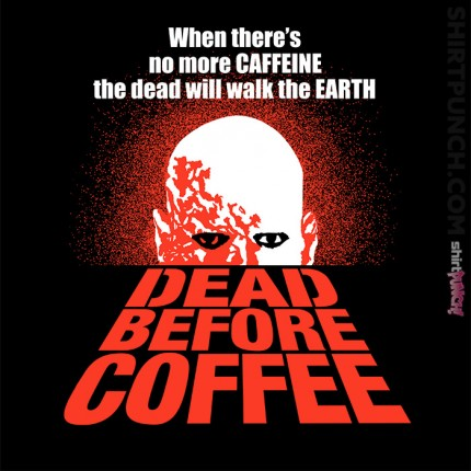 Dead Before Coffee