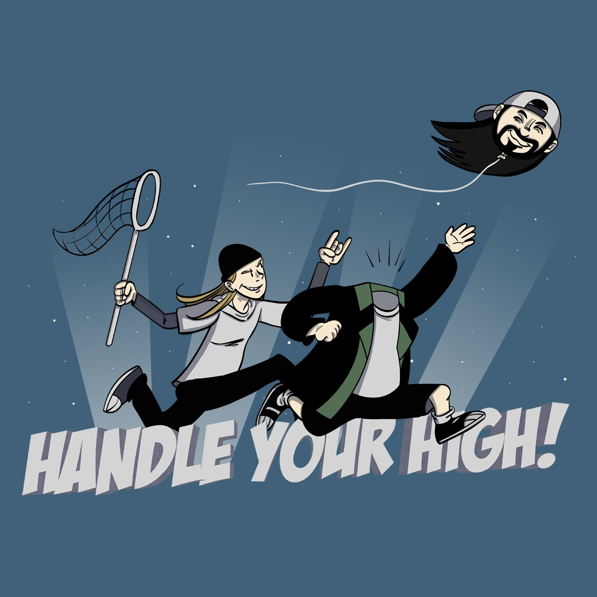 Handle Your High