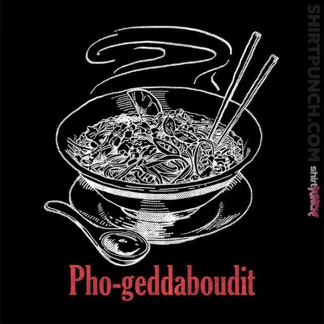 PHO-geddaboudit