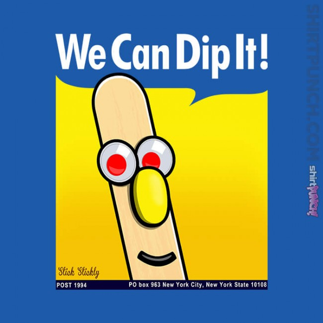 We Can Dip It